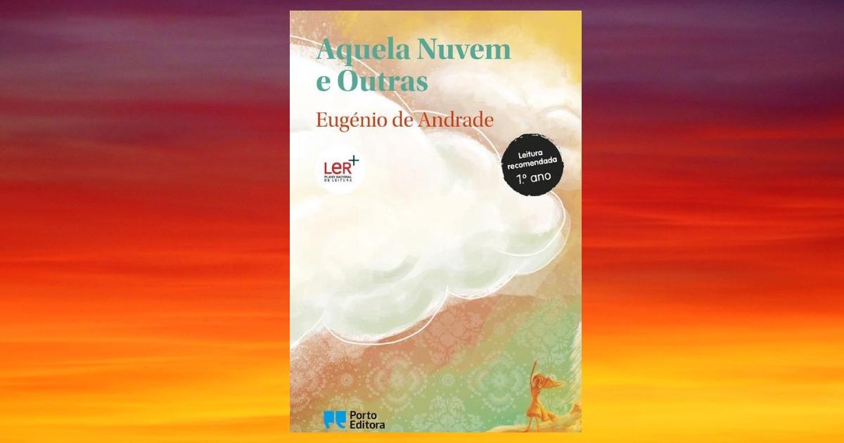 Aquela Nuvem e Outras de  Eugénio de Andrade